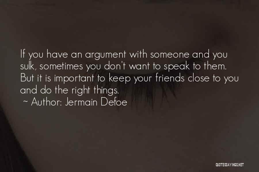 Jermain Defoe Quotes 1188773