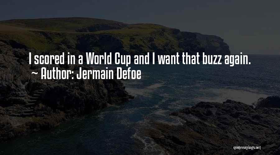 Jermain Defoe Quotes 1293675