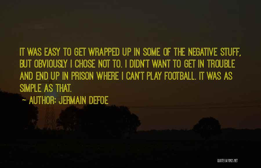 Jermain Defoe Quotes 1361304
