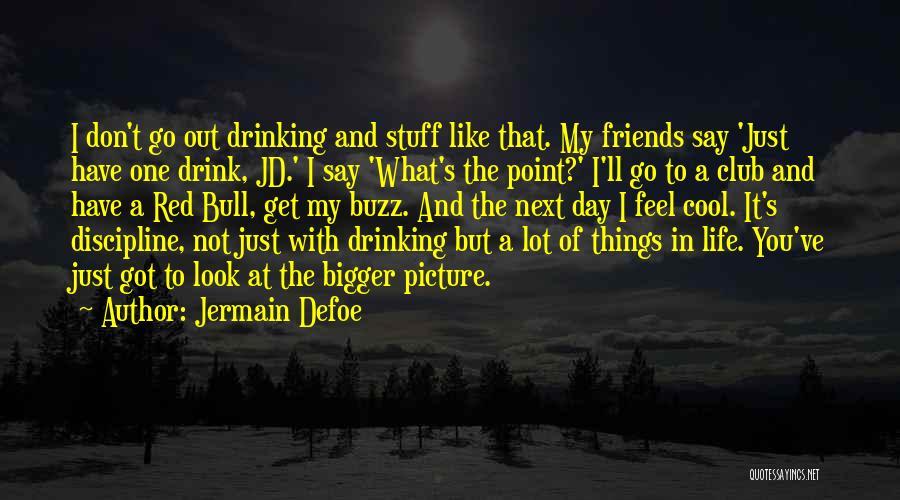 Jermain Defoe Quotes 1560710