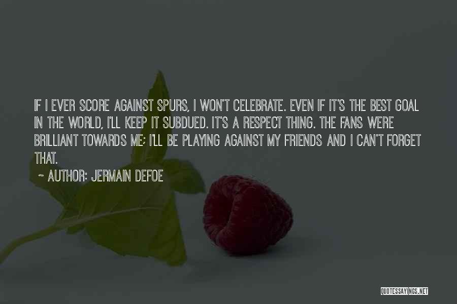 Jermain Defoe Quotes 209849