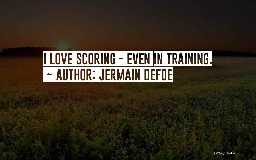 Jermain Defoe Quotes 218541