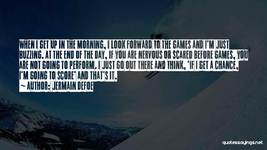 Jermain Defoe Quotes 2204467