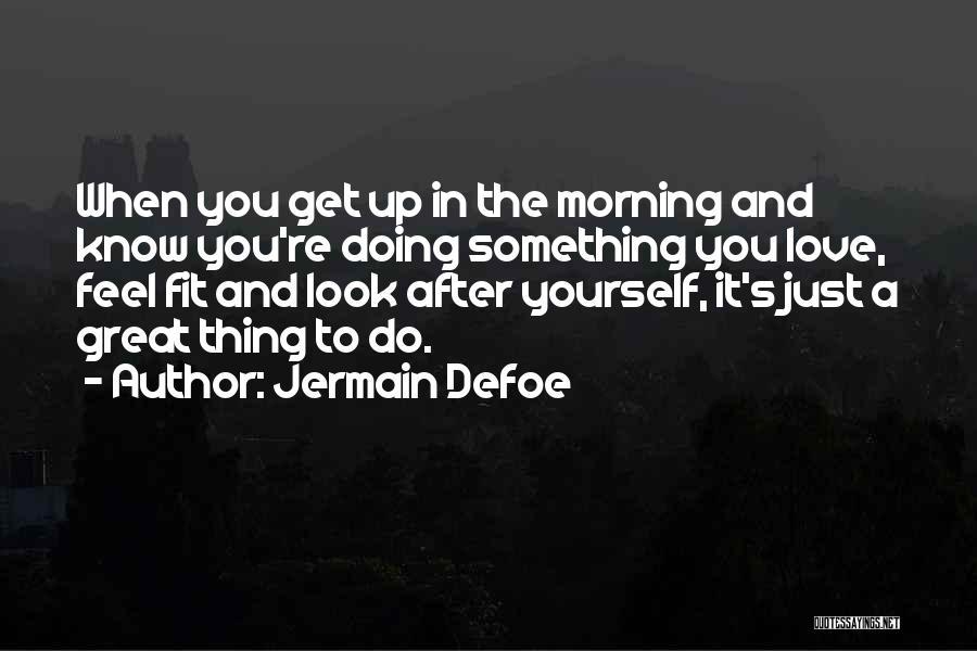 Jermain Defoe Quotes 279979