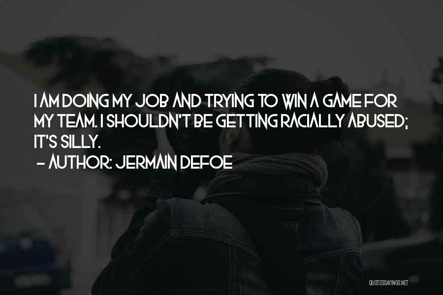 Jermain Defoe Quotes 802619