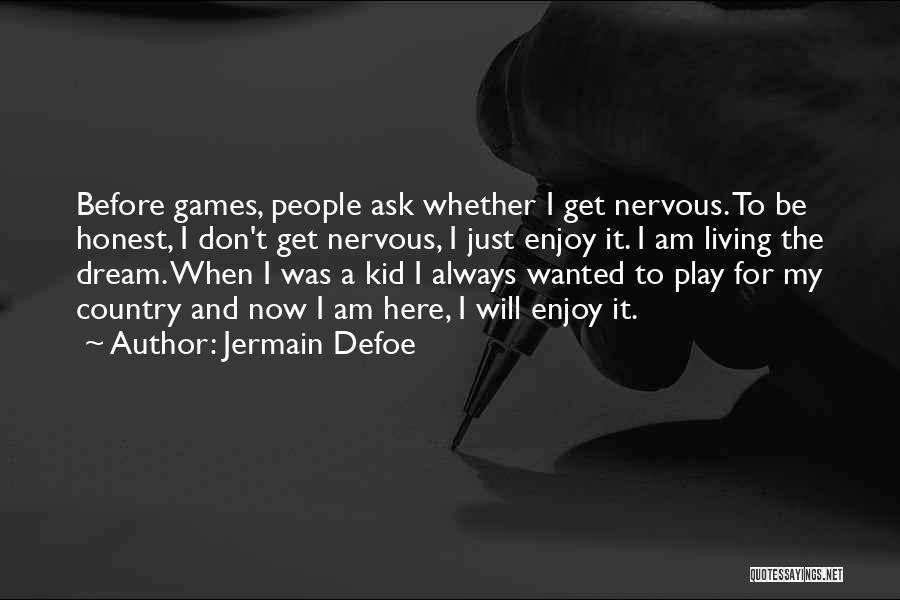 Jermain Defoe Quotes 995067