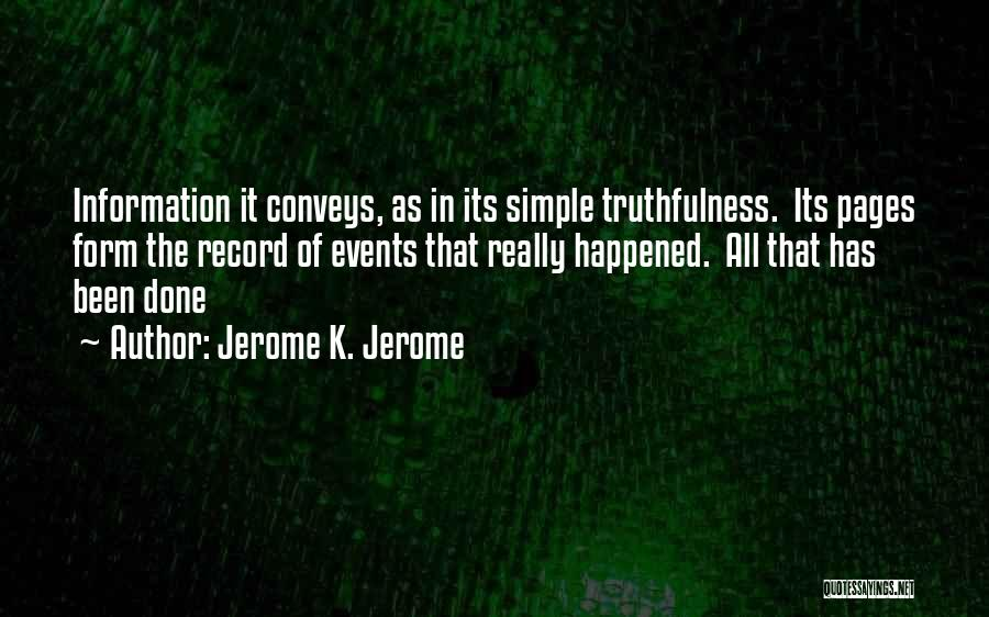 Jerome K. Jerome Quotes 1061752