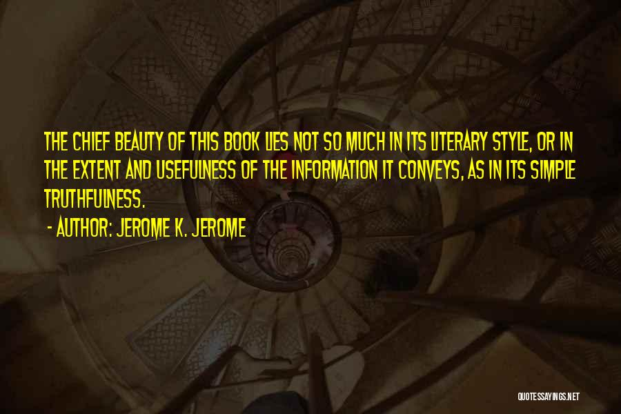 Jerome K. Jerome Quotes 106703