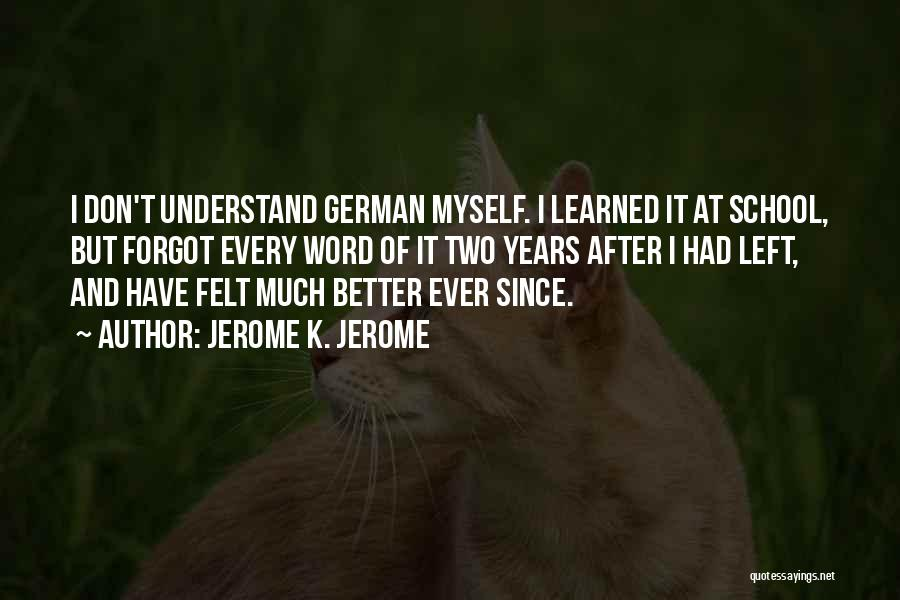 Jerome K. Jerome Quotes 107474