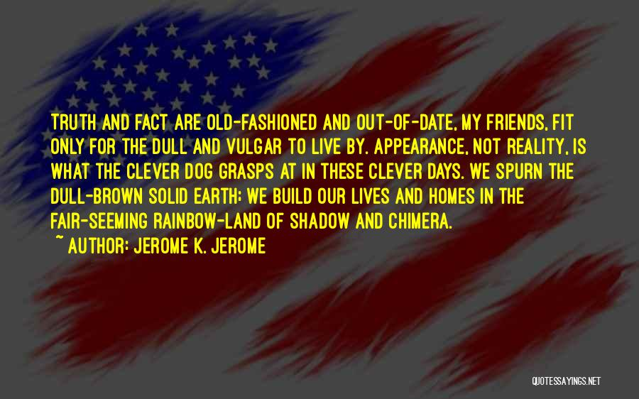 Jerome K. Jerome Quotes 1333931