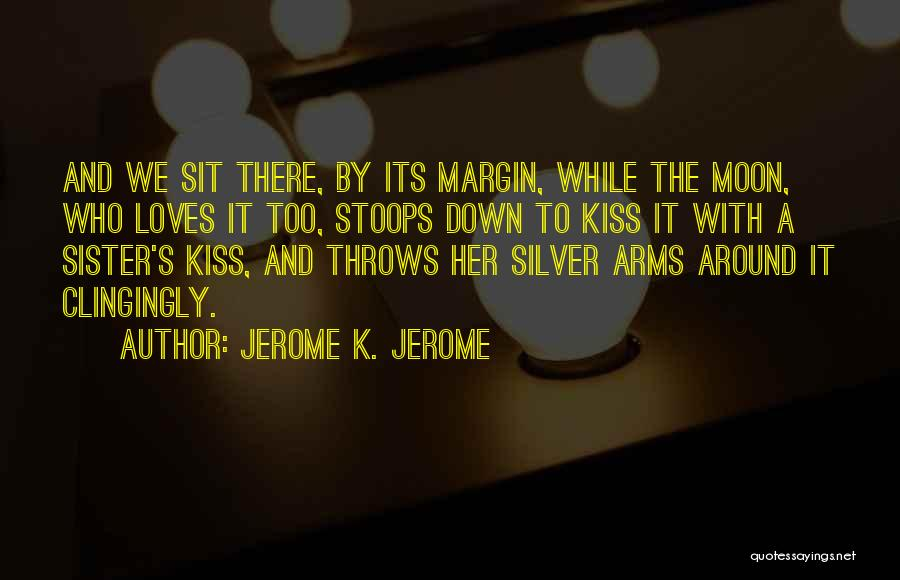 Jerome K. Jerome Quotes 1634357