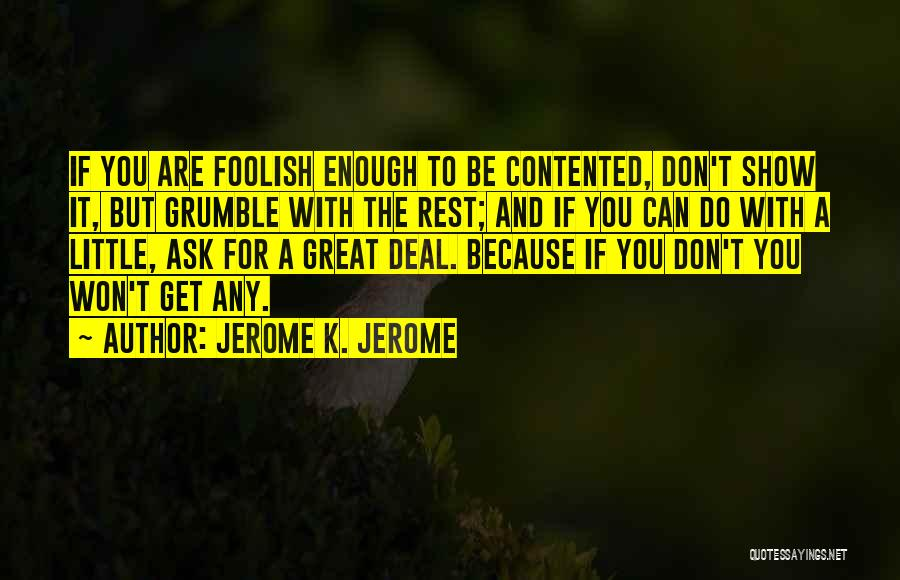Jerome K. Jerome Quotes 1883983
