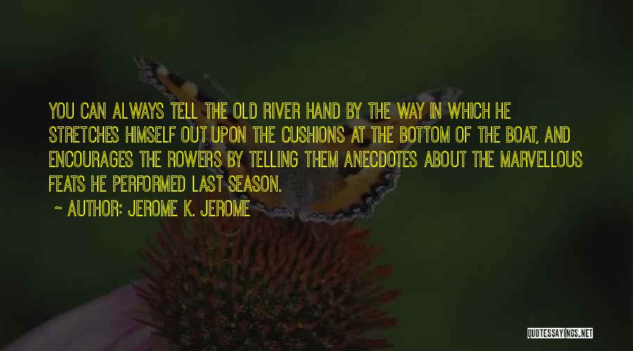Jerome K. Jerome Quotes 2014605