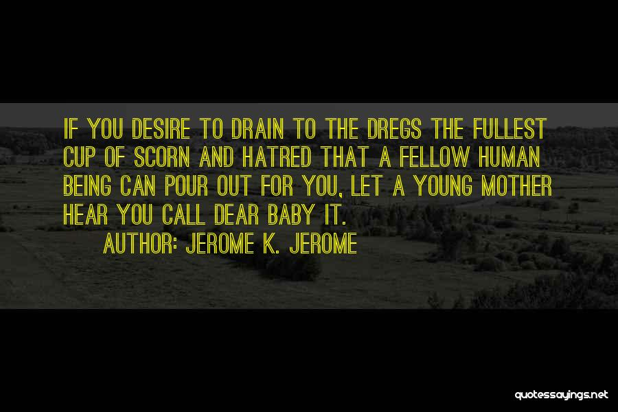 Jerome K. Jerome Quotes 2123253