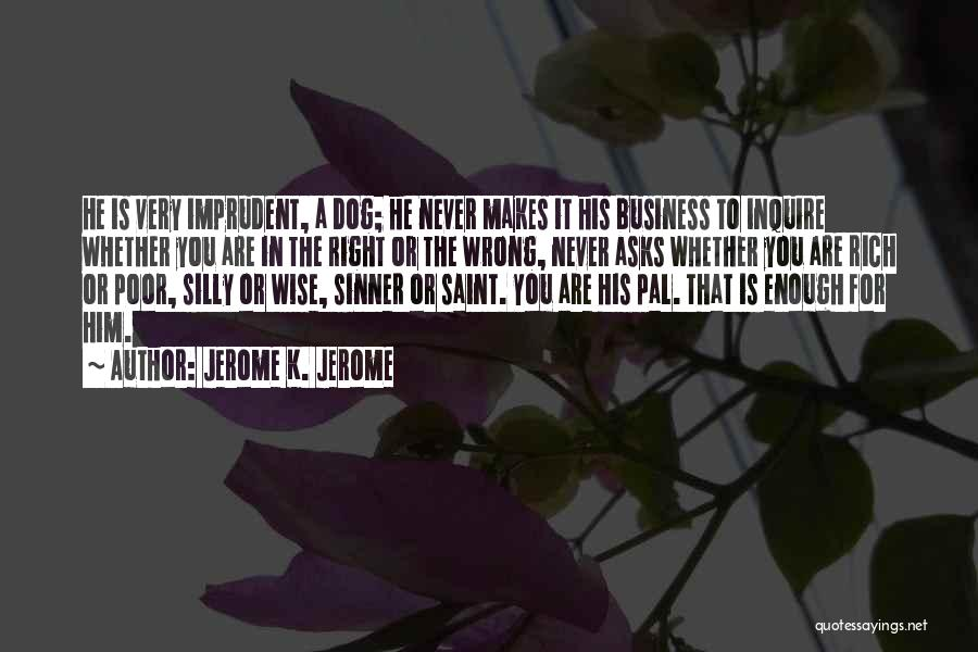 Jerome K. Jerome Quotes 2190034