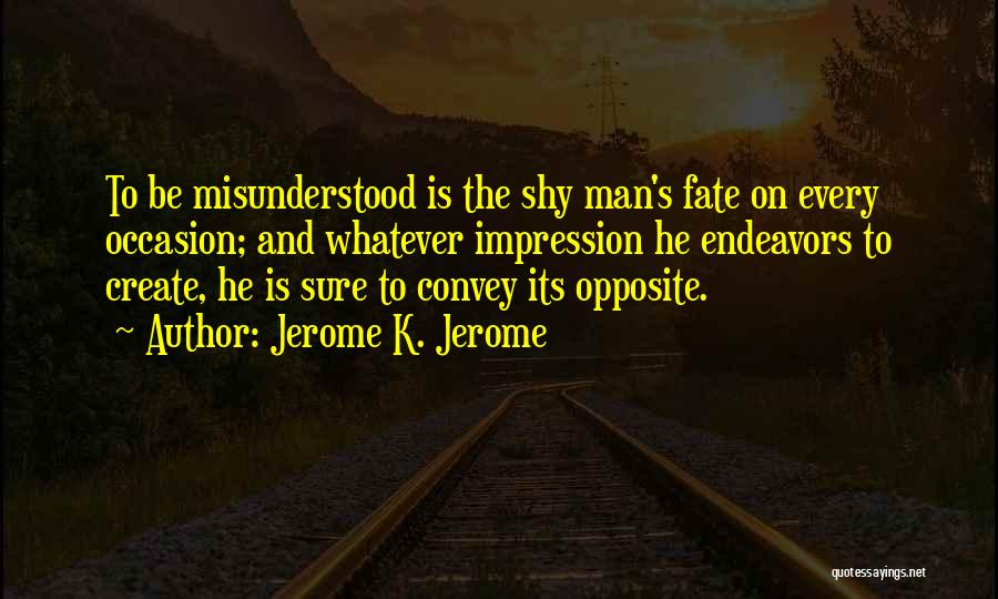 Jerome K. Jerome Quotes 2202807