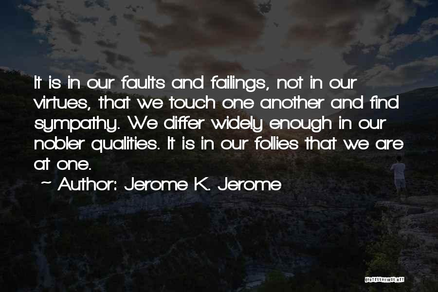 Jerome K. Jerome Quotes 2253556