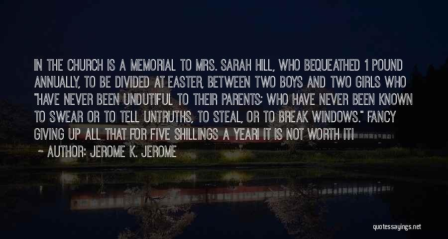 Jerome K. Jerome Quotes 291682