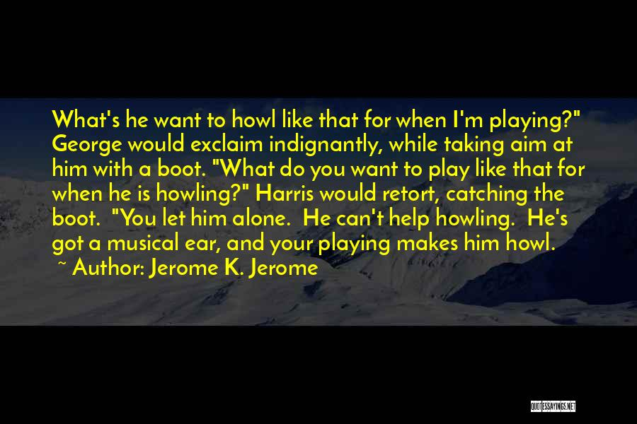 Jerome K. Jerome Quotes 313879