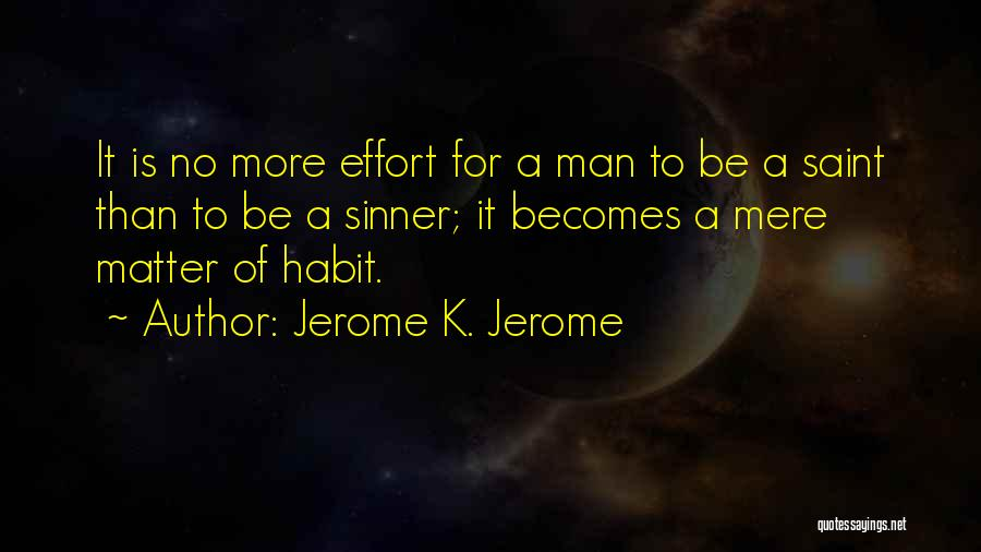 Jerome K. Jerome Quotes 453137