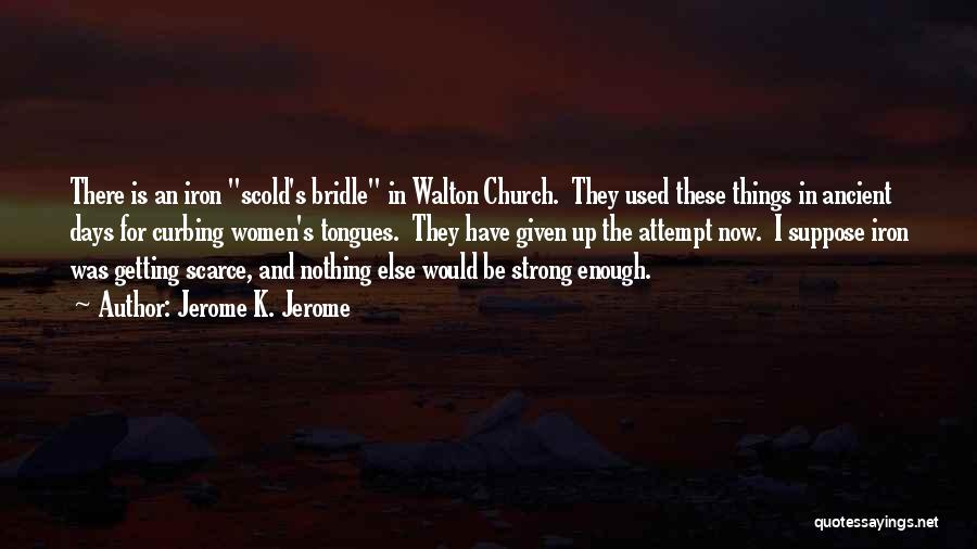 Jerome K. Jerome Quotes 539384