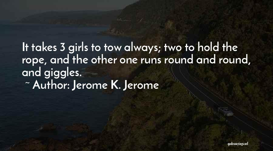 Jerome K. Jerome Quotes 717136