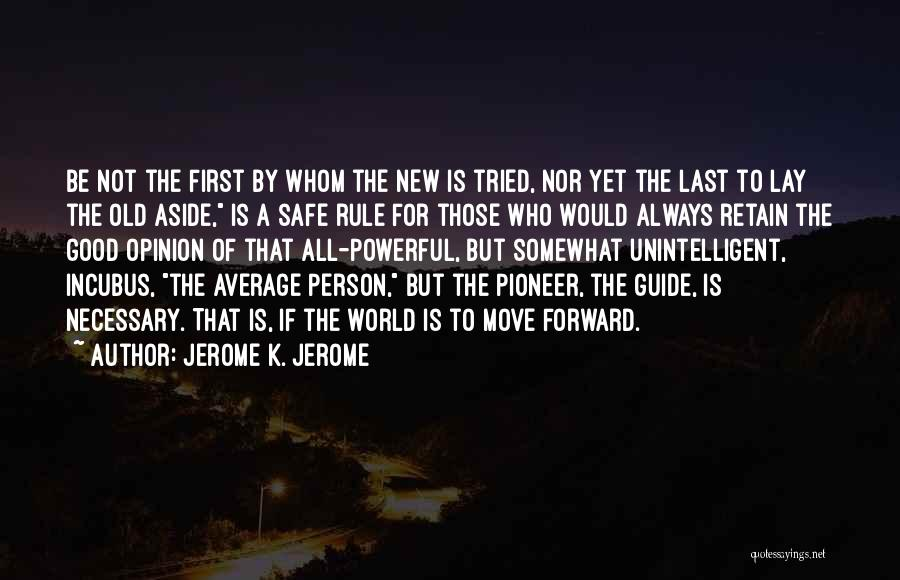 Jerome K. Jerome Quotes 735686
