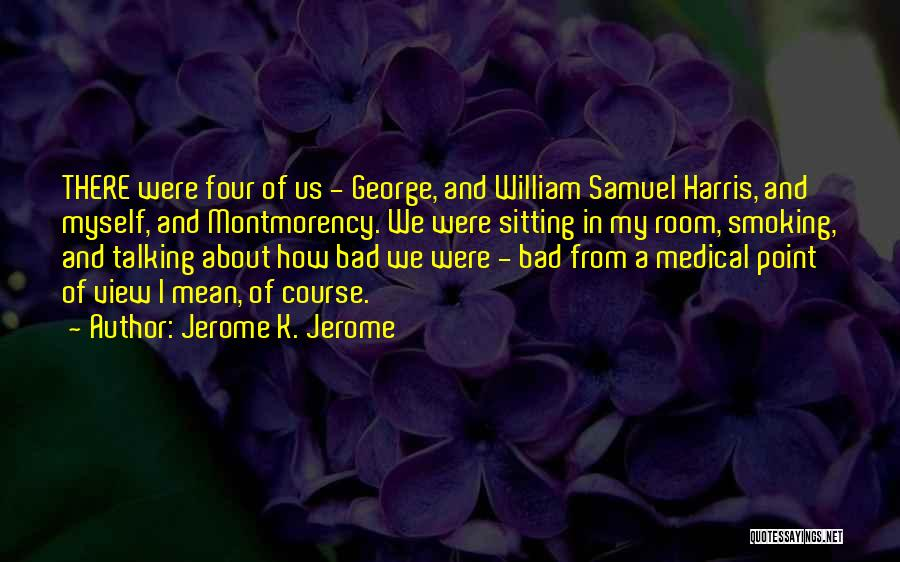Jerome K. Jerome Quotes 773447