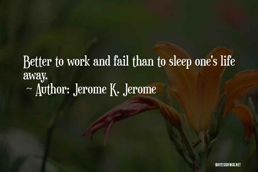 Jerome K. Jerome Quotes 842188