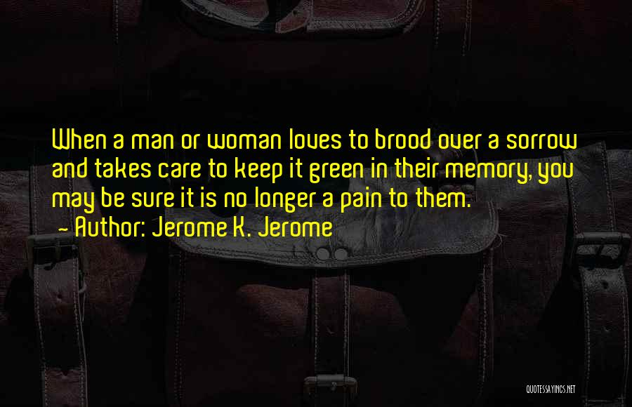 Jerome K. Jerome Quotes 871909