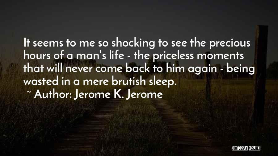 Jerome K. Jerome Quotes 90466