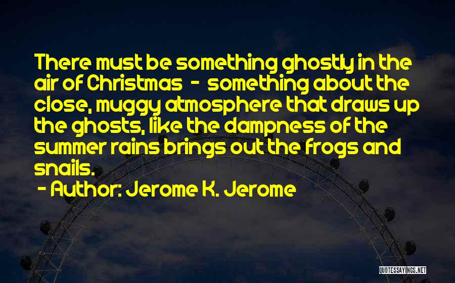 Jerome K. Jerome Quotes 980537