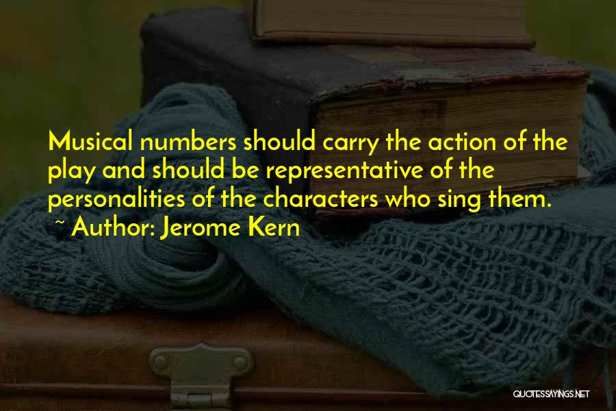 Jerome Kern Quotes 1224383