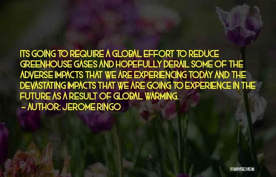 Jerome Ringo Quotes 139789