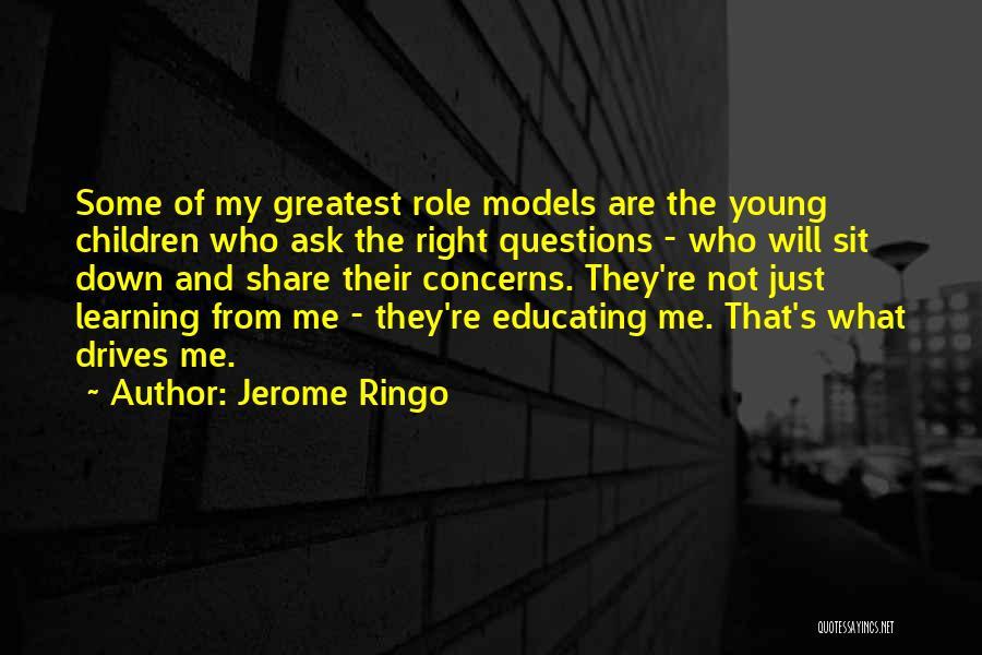 Jerome Ringo Quotes 1694525