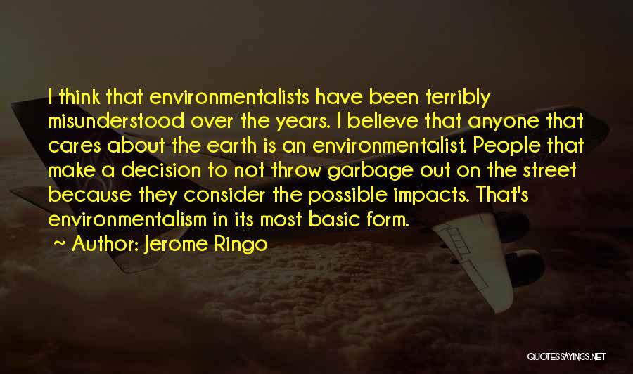 Jerome Ringo Quotes 1803571