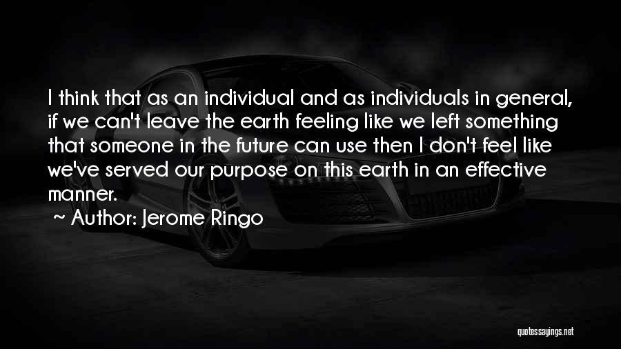 Jerome Ringo Quotes 2064242