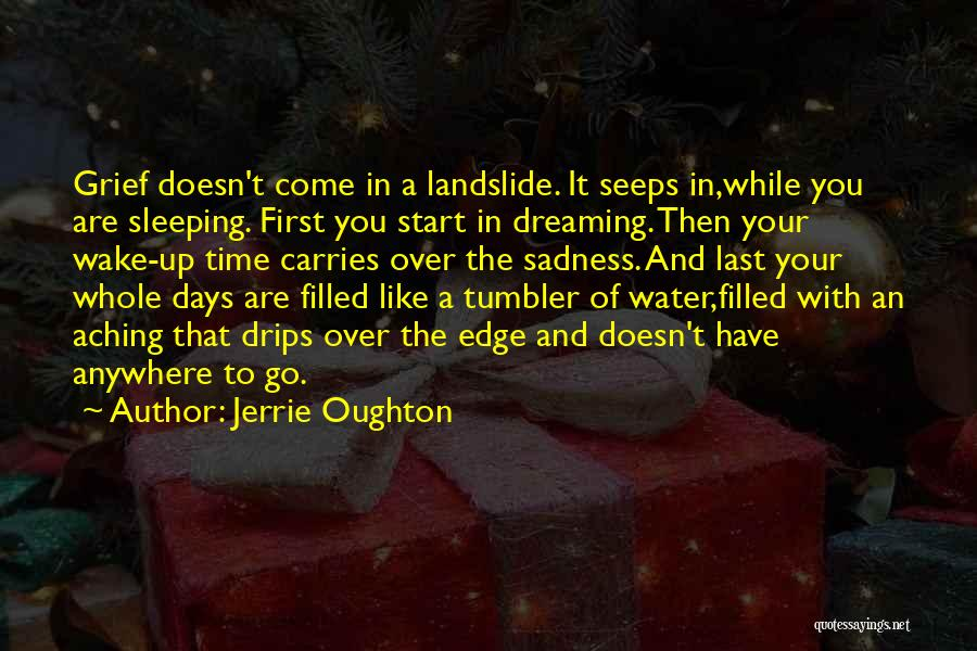 Jerrie Oughton Quotes 1197092