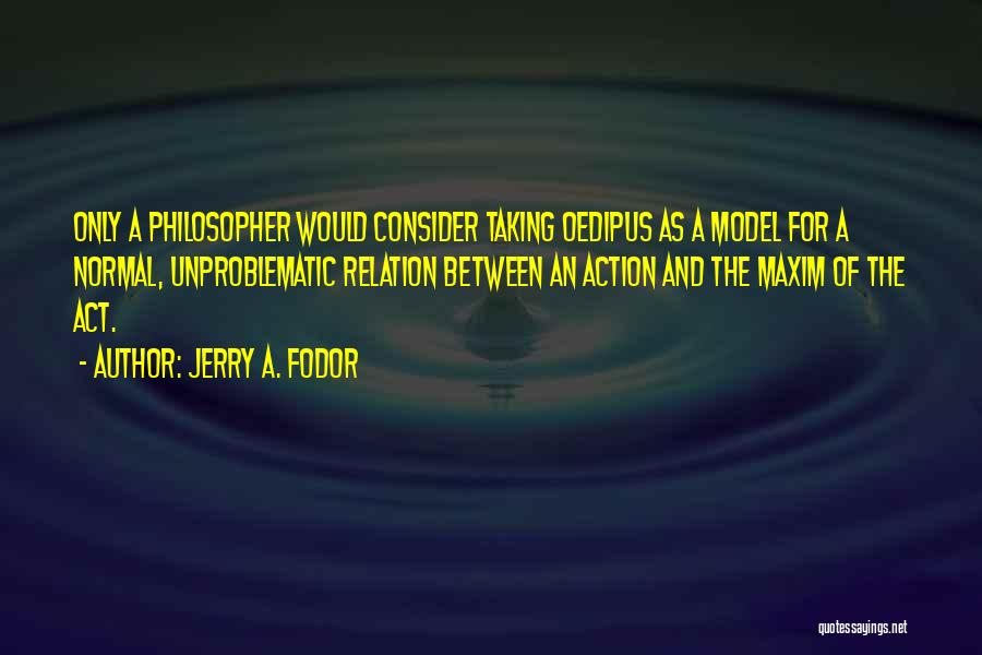 Jerry A. Fodor Quotes 1996977