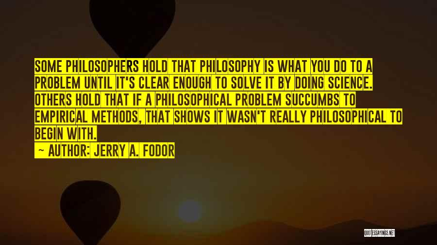 Jerry A. Fodor Quotes 2115413