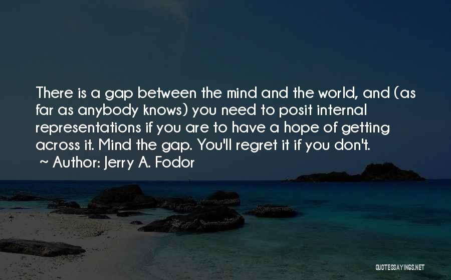 Jerry A. Fodor Quotes 277716