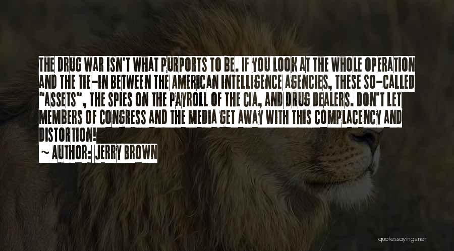 Jerry Brown Quotes 1068545