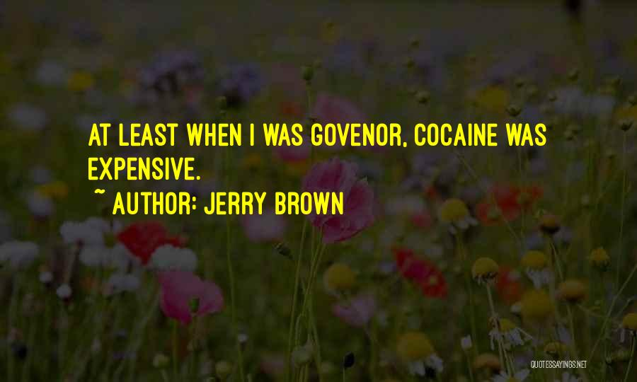 Jerry Brown Quotes 1257848