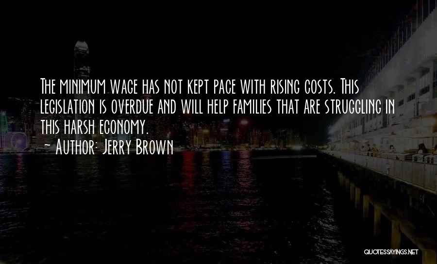 Jerry Brown Quotes 1550975