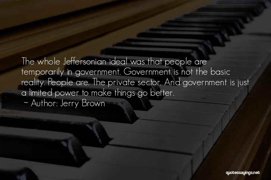 Jerry Brown Quotes 1655853