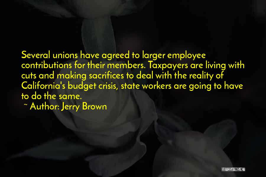 Jerry Brown Quotes 1751298