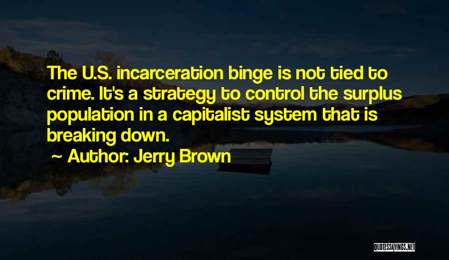 Jerry Brown Quotes 1811656