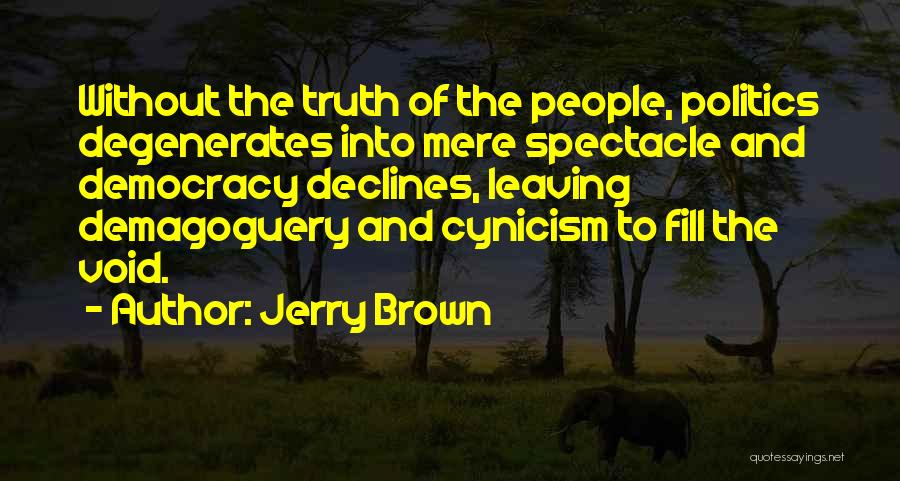 Jerry Brown Quotes 1832622