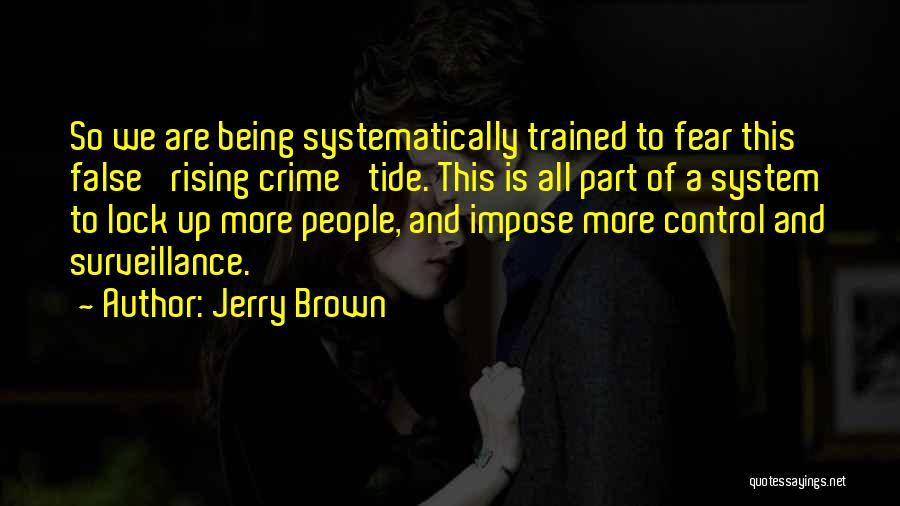 Jerry Brown Quotes 188574