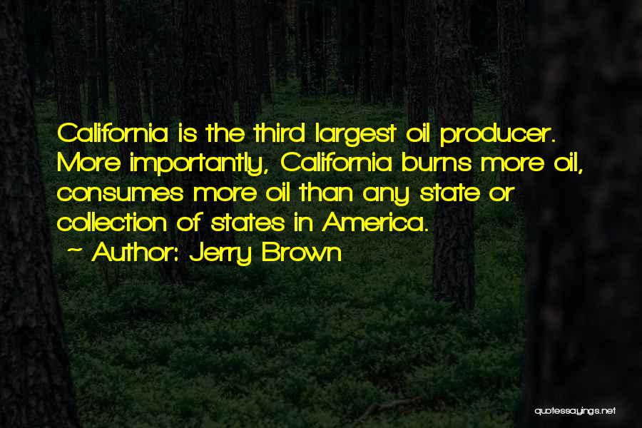 Jerry Brown Quotes 1989226